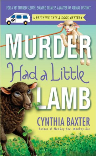 Murder Had a Little Lamb: A Reigning Cats & Dogs Mystery (Reigning Cats and Dogs Mystery Book 8)