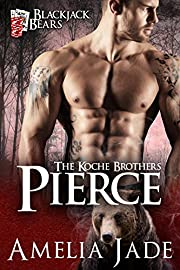 Blackjack Bears: Pierce (Koche Brothers Book 1)