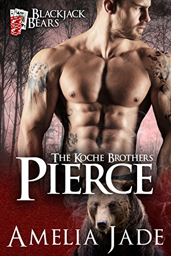 Blackjack Bears: Pierce (Koche Brothers Book 1) by [Jade, Amelia]