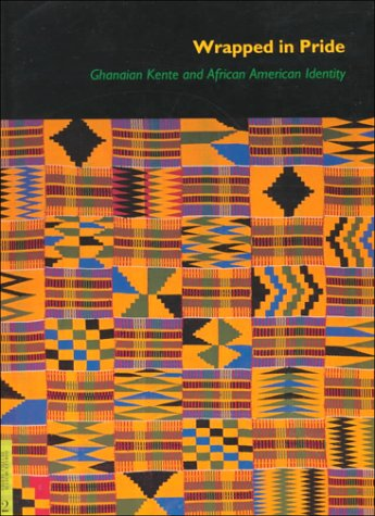 Afro Asian Costume (Wrapped in Pride: Ghanaian Kente and African American Identity (Ucla Fowler Museum of Cultural History Textile Series))