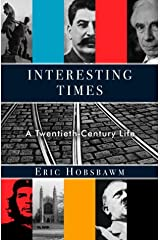 Interesting Times: A Twentieth-Century Life Kindle Edition