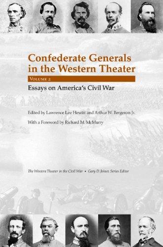 Confederate Generals in the Western Theater, Vol. 2: Essays on America's Civil War (Western Theater in the Civil War)