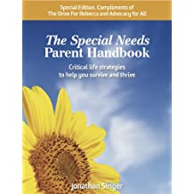 The Special Needs Parent Handbook - SPECIAL EDITION (abridged version) (100% of proceeds to Advocacy For All)
