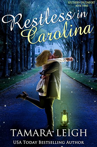 RESTLESS IN CAROLINA: A Contemporary Romance (Southern Discomfort Book 3) - Southern Chick