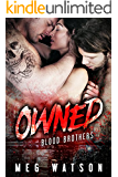Owned: A Mafia Menage Romance