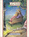 We Belong Together, Susan Wheeler, 0736905103