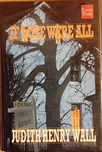 If Love Were All by Brand: Wheeler Publishing