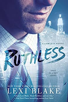 Ruthless (A Lawless Novel) by [Blake, Lexi]