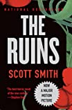 The Ruins, Scott Smith, 0307390276