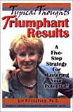 Typical Thoughts, Triumphant Results, Liv Fitzgerald, 0971254400
