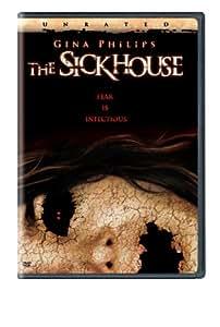 Sickhouse, The
