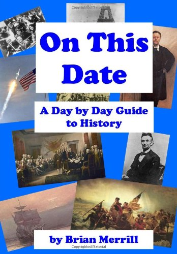 On This Date: A Day By Day Guide To - Today History In