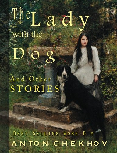 the lady with a dog literary analysis The novel the lady with the dog contained such a doleful love story which regard to secrecy in our society, to know someone who commited an affair to a.