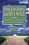 img - for Discovering God's Will: How to Make Every Decision with Peace and Confidence book / textbook / text book