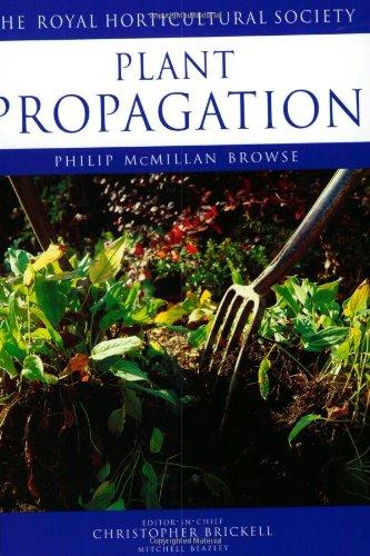 Plant Propagation (RHS Encyclopedia of Practical Gardening)