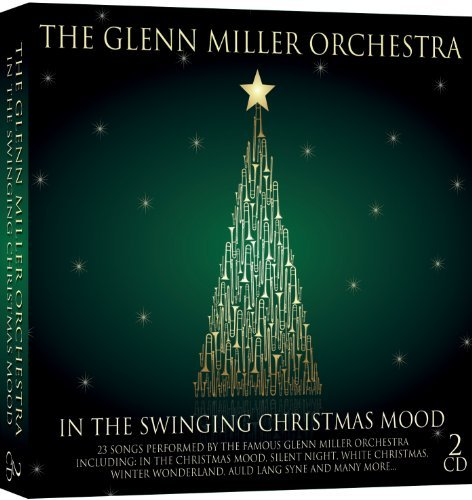 In The Swinging Christmas Mood by The Glenn Miller Orchestra (2011-09-25) (In The Christmas Mood Glenn Miller Orchestra)