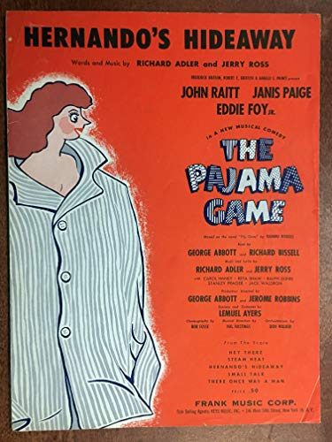 HERNANDO'S HIDEAWAY (by Richard Adler and Jerry SHEET MUSIC pristine condition) from the 1954 musical show THE PAJAMA GAME
