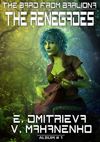 The Renegades (The Bard from Barliona Book #1) LitRPG series