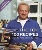 The Top 100 Recipes from the Food & Drink TV series: Includes the Viewers All-Time Favourite Dishes