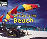 Let's Go to the Beach, Mary Hill, 0516239945