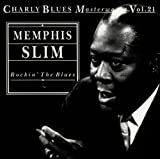 Rockin' the Blues: Charly Blues Masterworks, Vol. 21