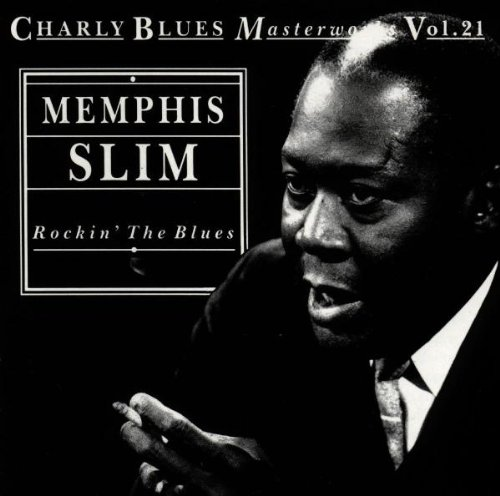 Rockin' the Blues: Charly Blues Masterworks, Vol. 21 by Charly UK