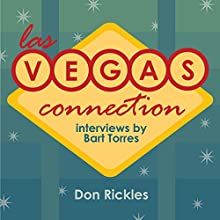 Las Vegas Connection: Don Rickles Speech by Bart Torres Narrated by Bart Torres