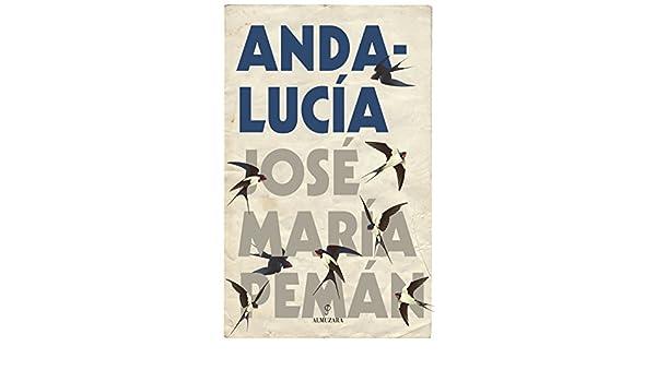 Andalucía. Pemán: Amazon.es: Pemán Pemartín, José María: Libros