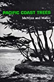 An Illustrated Manual of Pacific Coast Trees, McMinn, Howard E. and Maino, Evelyn, 0520043642