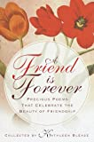A Friend Is Forever, , 0449003817