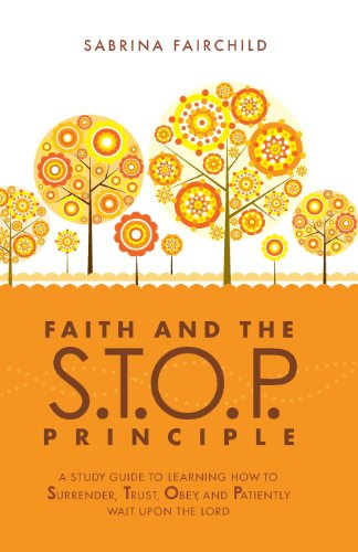 Faith and the S.T.O.P. Principle