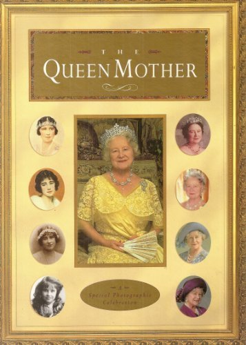 The Queen Mother : A Special Photographic Celebration by Warwick, Christopher (1996) Hardcover
