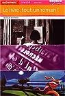 Le livre : tout un roman ! par Duffour