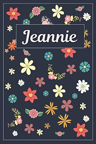 Jeannie: Lined Writing Notebook with Personalized Name | 120 Pages | 6x9 | Flowers