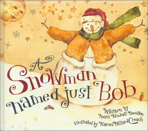 A Snowman Named Just Bob ebook