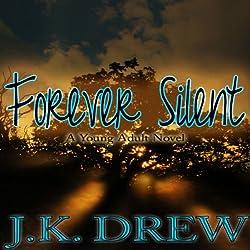 Forever Silent