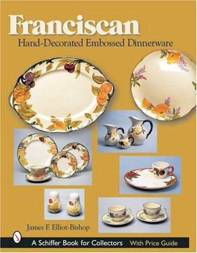 Read Online Franciscan Hand-decorated Embossed Dinnerware ebook
