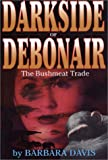 Darkside of Debonair, Barbara Davis, 0971773106