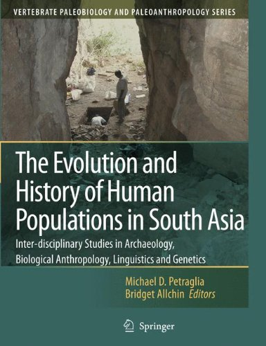 The Evolution and History of Human Populations in South Asia: Inter-disciplinary Studies in Archaeology, Biological Anth