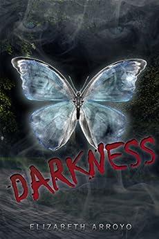DARKNESS by [Arroyo, Elizabeth]