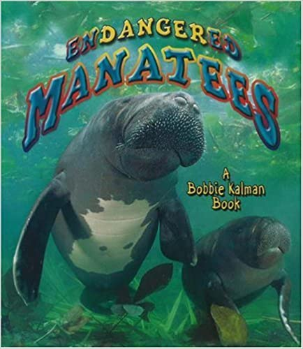 Endangered Manatees (Earth's Endangered Animals)