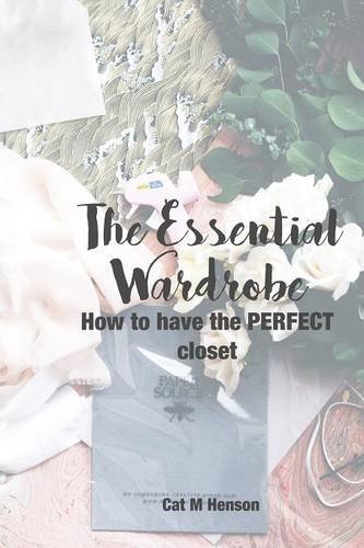 The Essential Wardrobe