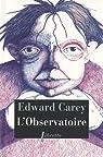 L'Observatoire par Carey
