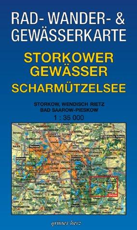 Rad-, Wander- und Gewässerkarte Storkower Gewässer, Scharmützelsee: Mit Storkow, Wendisch Rietz, Bad Saarow-Pieskow. Maßstab 1:35.000.