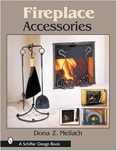 fireplace accessories schiffer design books