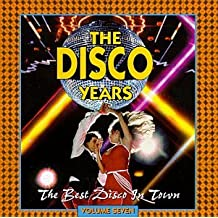 Disco Years 7: Best Disco in Town