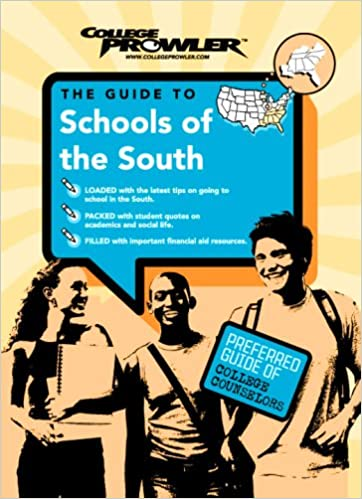 Schools of the South (College Prowler) (College Prowler: Schools of
