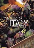 The Food of Italy, Sophie Braimbridge, Jo Glynn, 1552851486