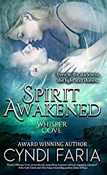 Spirit Awakened: Prequel to Spirit Released (Whisper Cove)