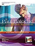 img - for The Paul Baloche Guitar Songbook: The Best Worship Songs of Paul and Rita Baloche book / textbook / text book